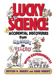 LUCKY SCIENCE by Royston M. Roberts