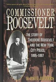 COMMISSIONER ROOSEVELT by H. Paul Jeffers