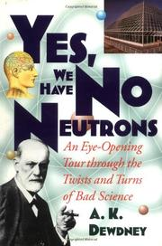 YES, WE HAVE NO NEUTRONS by A.K. Dewdney