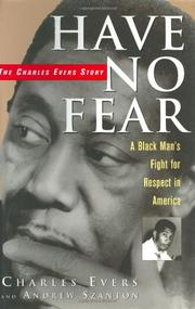 HAVE NO FEAR by Charles Evers