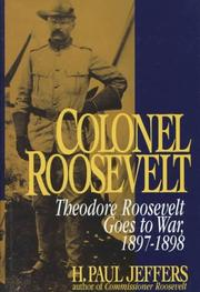 COLONEL ROOSEVELT by H. Paul Jeffers