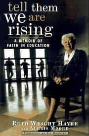 TELL THEM WE ARE RISING by Ruth Wright Hayre