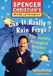CAN IT REALLY RAIN FROGS? by Spencer Christian