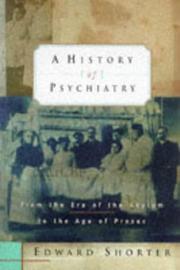 A HISTORY OF PSYCHIATRY by Edward Shorter