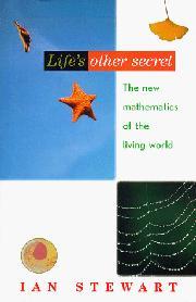 LIFE'S OTHER SECRET by Ian Stewart