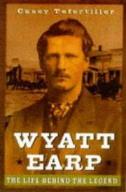 WYATT EARP by Casey Tefertiller