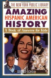 THE NEW YORK PUBLIC LIBRARY AMAZING HISPANIC AMERICAN HISTORY by George Ochoa
