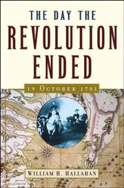 THE DAY THE REVOLUTION ENDED by William H. Hallahan