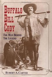 BUFFALO BILL CODY by Robert A. Carter