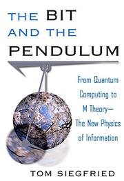 THE BIT AND THE PENDULUM by Tom Siegfried