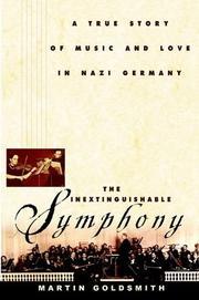 THE INEXTINGUISHABLE SYMPHONY by Martin Goldsmith
