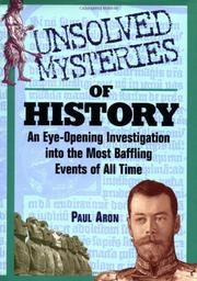 UNSOLVED MYSTERIES OF HISTORY by Paul Aron