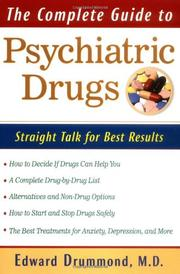 THE COMPLETE GUIDE TO PSYCHIATRIC DRUGS by Edward H. Drummond