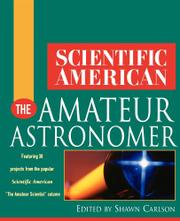 THE AMATEUR ASTRONOMER by Shawn Carlson