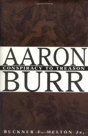 AARON BURR by Buckner F. Melton