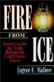 FIRE FROM ICE by Eugene F. Mallove