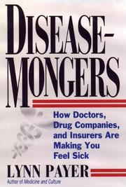 DISEASE-MONGERS by Lynn Payer