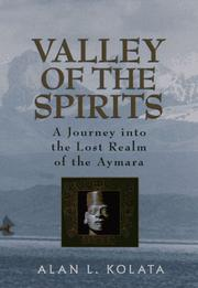 VALLEY OF THE SPIRITS by Alan L. Kolata