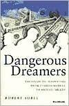 DANGEROUS DREAMERS by Robert Sobel