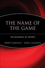 THE NAME OF THE GAME by Jerry Gorman