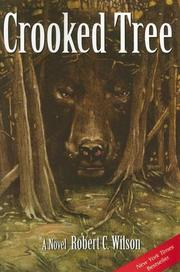 CROOKED TREE by Robert C. Wilson