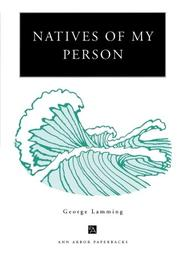 NATIVES OF MY PERSON by George Lamming