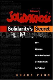 SOLIDARITY'S SECRET by Shana Penn