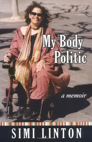 MY BODY POLITIC by Simi Linton