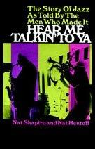 HEAR ME TALKIN' TO YA by Nat Hentoff