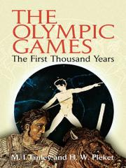 THE OLYMPIC GAMES: The First Thousand Years by M. I. & H. W. Pleket Finley