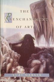 THE REENCHANTMENT OF ART by Suzi Gablik