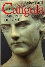 CALIGULA by Arther Ferrill