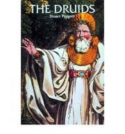 THE DRUIDS by Stuart Piggott