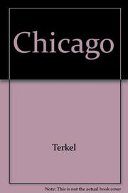 CHICAGO by Studs Terkel