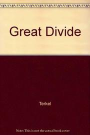 GREAT DIVIDE by Studs Terkel