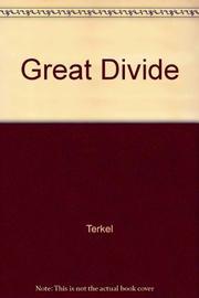 GREAT DIVIDE by Studs Terkel