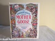 THE RANDOM HOUSE BOOK OF MOTHER GOOSE by Arnold Lobel