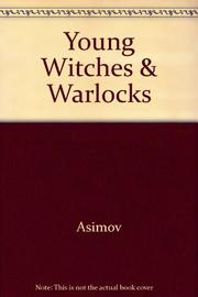 YOUNG WITCHES AND WARLOCKS by Isaac Asimov
