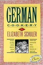 GERMAN COOKERY by Elizabeth Schuler