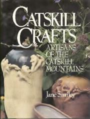 CATSKILL CRAFTS by Jane Smiley