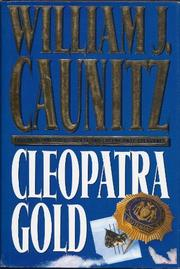 CLEOPATRA GOLD by William J. Caunitz
