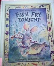 FISH FRY TONIGHT by Jackie French Koller