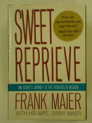 SWEET REPRIEVE by Frank Maier