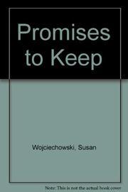 PROMISES TO KEEP by Susan Wojciechowski