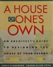 A HOUSE OF ONE'S OWN by James Stageberg