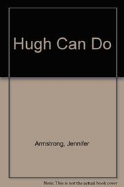 HUGH CAN DO by Jennifer Armstrong
