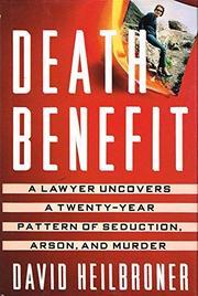 DEATH BENEFIT by David Heilbroner