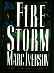 FIRE STORM by Marc Iverson