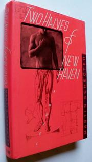TWO HALVES OF NEW HAVEN by Martin Schecter