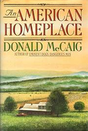AN AMERICAN HOMEPLACE by Donald McCaig